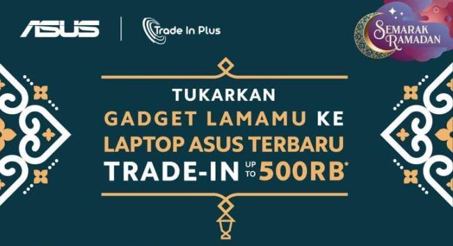 Tukar Smartphone Lama dengan Laptop ASUS di Erafone