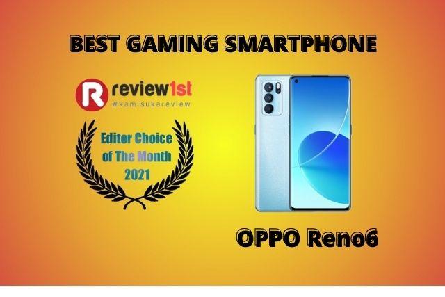 OPPO Reno6: Smartphone Mid Range dengan Fitur Gaming Terbaik