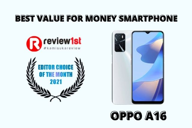 OPPO A16: Smartphone Value Terbaik (Best of The Month 2021)